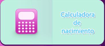 Calculadora de Nacimiento